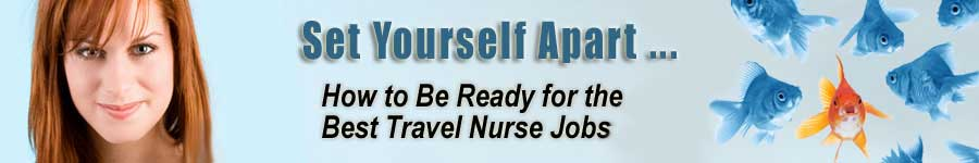 Set Yourself Apart to get the Best Travel Nurse Job
