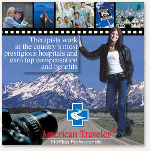 Join the Traveling Therapists of American Traveler – PTs and OTs Can Earn an Excess of $100,000 Annually