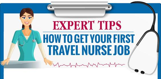 Infographic - Expert Tips on How to Get Your First Travel Nurse Job